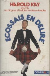 Ecossais En Delire. - Couverture - Format classique