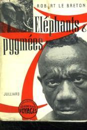 Elephants Et Pygmees. - Couverture - Format classique