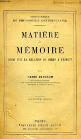 Matiere Et Memoire, Essai Sur La Relation Du Corps A L'Esprit - Couverture - Format classique