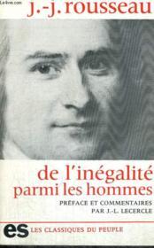 DE L'INEGALITE PARMI LES HOMMES - Collection Les classiques du peuple - Couverture - Format classique