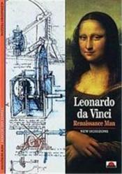 Leonardo Da Vinci Renaissance Man (New Horizons) /Anglais - Couverture - Format classique