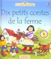 Dix etits contes de la ferme t.1 - Intérieur - Format classique