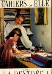 Cahiers De Elle N°2 - La Rentree - Supplement Du N°353 De Elle - Couverture - Format classique