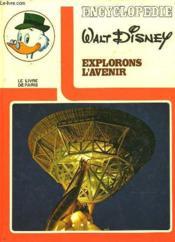 Explorons L'Avenir - Encyclopedie - Couverture - Format classique