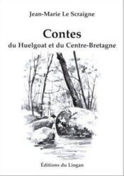 Contes Du Huelgoat Et Du Centre Bretagne - Couverture - Format classique