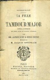 La Fille Du Tambour Major - Opera Comique En Trois Actes Et Quatre Tableaux / Nouvelle Edition. - Couverture - Format classique