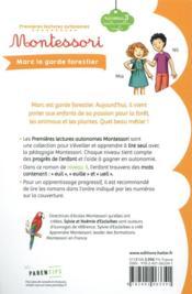 Premières lectures autonomes Montessori T.26 ; Marc le garde forestier - 4ème de couverture - Format classique