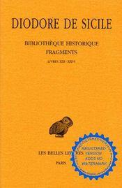 Bibliothèque historique ; fragments ; livres 21-26 - Intérieur - Format classique