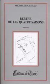 Berthe ou les quatre saisons - Couverture - Format classique