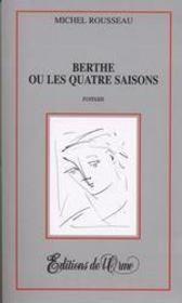 Berthe ou les quatre saisons - Intérieur - Format classique