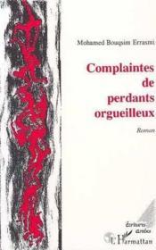 Complaintes De Perdants Orgueilleux - Couverture - Format classique