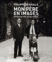 Mon père en images ; entretiens avec Michel Tauriac - Intérieur - Format classique