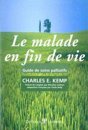 Le Malade En Fin De Vie Guide De Soins Palliatifs - Intérieur - Format classique