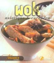 Wok asiatique et européen - Couverture - Format classique