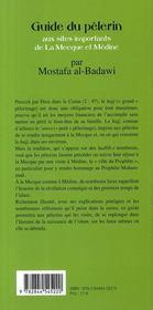 Le Guide Du Pelerin ; Aux Sites Importants De La Mecque Et Medine - 4ème de couverture - Format classique