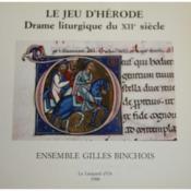 Le jeu d'Hérode ; drame liturgique du XIIe siècle ; manuscrit de Fleury - Couverture - Format classique