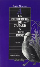 A La Recherche Du Canard A Tete Rose - Couverture - Format classique