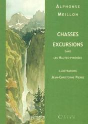 Chasses Excursions Dans Les Hautes-Pyrénées - Couverture - Format classique