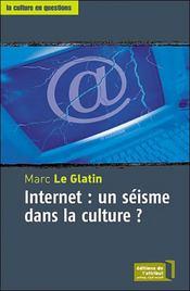Internet : un séisme dans la culture ? - Intérieur - Format classique