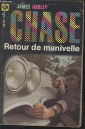 Collection La Poche Noire. N°64 Retour De Manivelle. - Couverture - Format classique