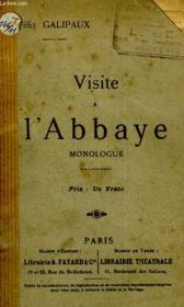 Visite A L'Abbaye. Monologue. - Couverture - Format classique
