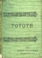 Totote. - Couverture - Format classique