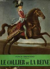 Le Collier De La Reine. Collection L'Histoire Illustree N° 13. - Couverture - Format classique