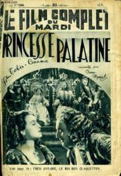 Le Film Complet Du Mardi N° 1794 - 15e Annee - Princesse Palatine - Couverture - Format classique