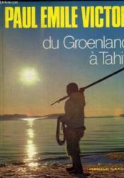 Du Groenland A Tahiti - Couverture - Format classique