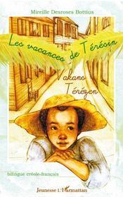Les vacances de Teresin ; vakans terezen ; bilingue creole francais - Intérieur - Format classique