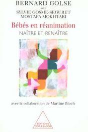 Bebes en reanimation - naitre et renaitre (avec la collaboration de martine bloch) - Intérieur - Format classique