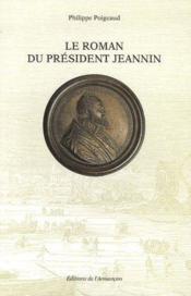 Le roman du président Jeannin - Couverture - Format classique