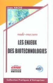 Les enjeux des biotechnologies. vade-mecum - Intérieur - Format classique