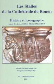 Les Stalles De La Cathedrale De Rouen. Histoire Et Iconographie - Intérieur - Format classique