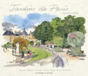 Jardins de Paris ; aquarelles - Couverture - Format classique