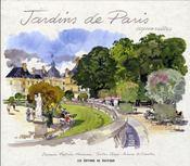 Jardins de Paris ; aquarelles - Intérieur - Format classique