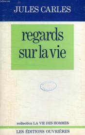 Regards Sur La Vie - Couverture - Format classique
