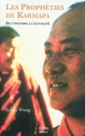 Les prophéties de Karmapa ; de l'histoire à l'actualité - Couverture - Format classique