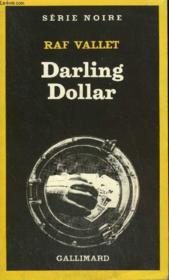 Collection : Serie Noire N° 1879 Darling Dollar - Couverture - Format classique
