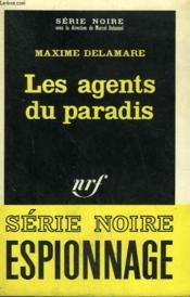 Les Agents Du Paradis. Collection : Serie Noire N° 1150 - Couverture - Format classique