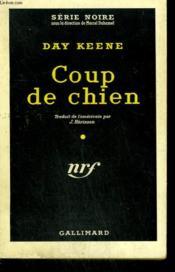 Coup De Chien. ( Hunt The Killer ). Collection : Serie Noire N° 514 - Couverture - Format classique