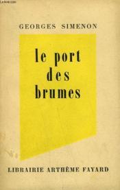Le Port Des Brumes. - Couverture - Format classique