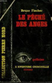 Le Peche Des Anges. Collection L'Aventure Criminelle N° 29 - Couverture - Format classique