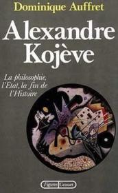 Alexandre kojeve - Couverture - Format classique