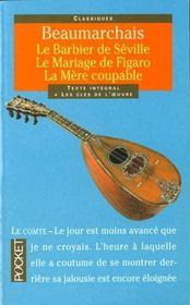 Le barbier de Séville ; le mariage de Figaro ; la mère coupable - Intérieur - Format classique