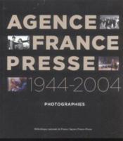 Agence france presse 1944-2004 - Couverture - Format classique