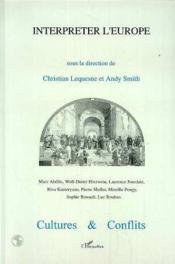 Interpreter L'Europe - Culture Et Conflits N°28 - Couverture - Format classique