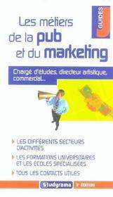 Metiers de la pub et du marketing 3e edition (3e édition) - Intérieur - Format classique