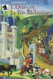 L'Ours Et La Melusine - Couverture - Format classique