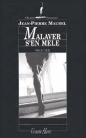 Malaver s'en mêle - Couverture - Format classique